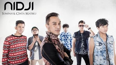 NIDJI - Sumpah & Cinta Matiku (Official Video)