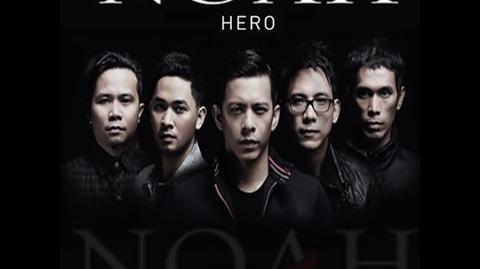 Lirik Lagu Noah Hero