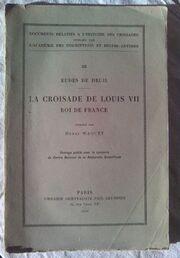 La croisade de Louis VII d'Eudes de Deuil