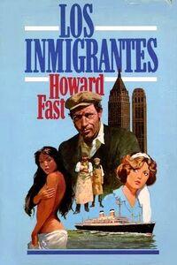 Los inmigrantes - Howard Fast