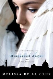 w:c:bluebloodsuniverse:Misguided Angel (Book)