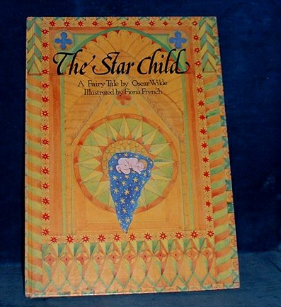 the star child b oscar wilde literary analysis But what is the symbolism of the seven stars and sins in the 1st stanza by oscar wilde dole of the king's daughter analysis.