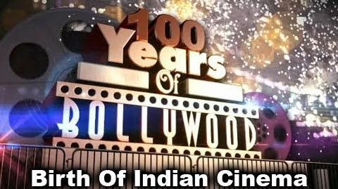 100 Years Of Bollywood - Birth Of Indian Cinema