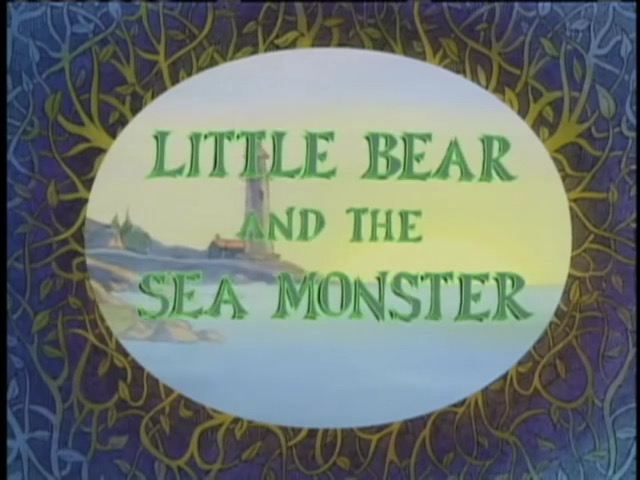 little bear and the sea monster little bear wiki fandom powered rh littlebear fandom com