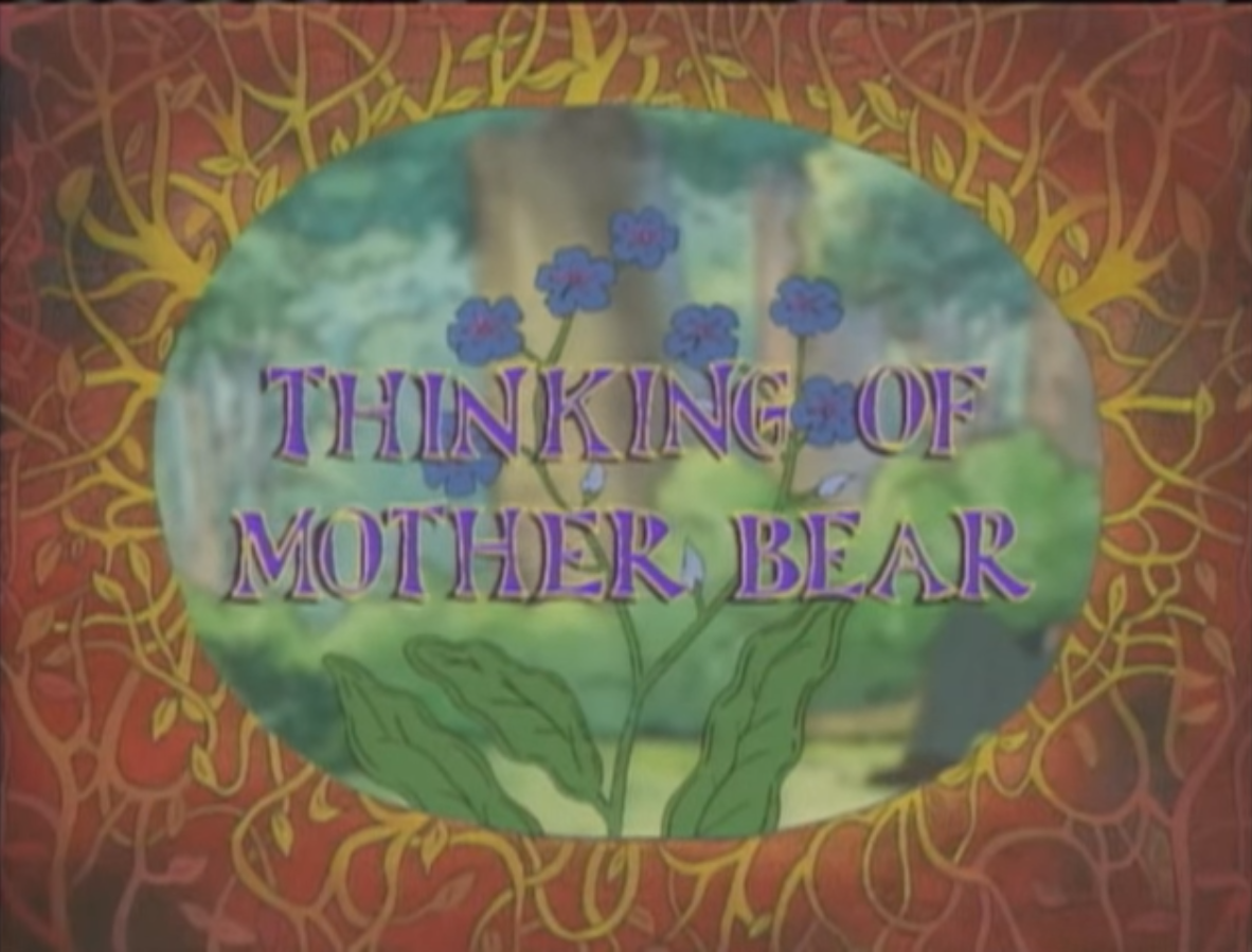 Thinking Of Mother Bear