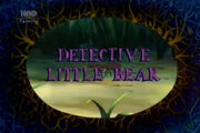 Detective Little Bear
