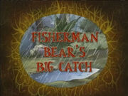 Fisherman Bear's Big Catch