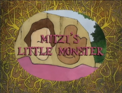 Mitzi's Little Monster