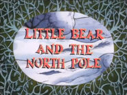 Little Bear and the North Pole
