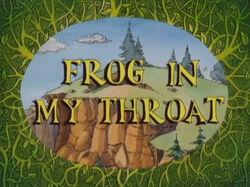 Frog In My Throat