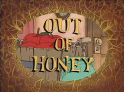 Out Of Honey