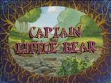 Captain Little Bear