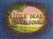 Little Bear Sings a Song