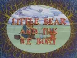 Little Bear And The Ice Boat