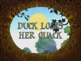 Duck Loses Her Quack