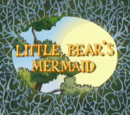 Little Bear's Mermaid