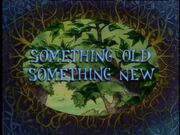 SomethingOld,SomethingNew