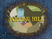 Pudding Hill