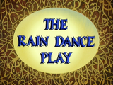 The Rain Dance Play