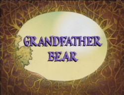 Grandfather Bear Title Card