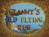 Granny's Old Flying Rug