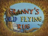 Granny's Old Flying Rug