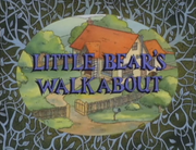 Little Bear's Walkabout