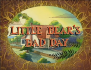 Little Bear's Bad Day