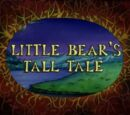Little Bear's Tall Tale