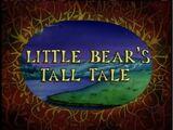 Little Bear's Tall Tale