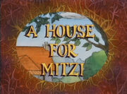 A House for Mitzi