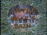 Little Bear's Bath
