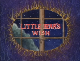 Little Bear's Wish