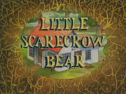 Little Scarecrow Bear