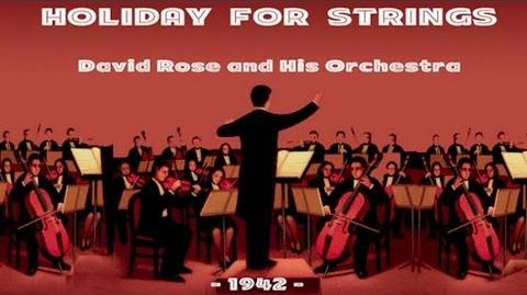 David Rose - Holiday For Strings (1942)