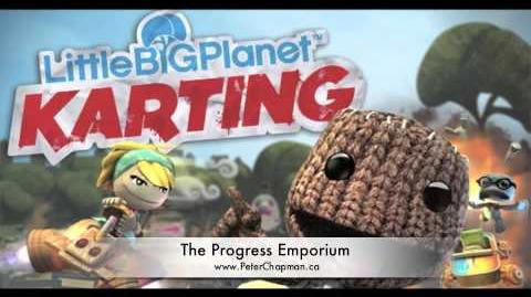 "Peter Chapman -""The Progress Emporium"" - Little Big Planet Karting Soundtrack"
