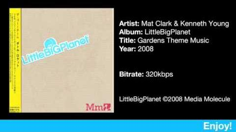 LittleBigPlanet - Gardens Theme Music by Mat Clark & Kenneth Young - Perfect Recording
