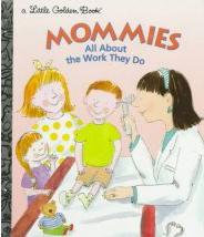Mommies All About the Work They Do