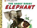 The Saggy Baggy Elephant
