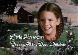 Little House Bless All the Dear Children opening screen