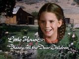 Little House: Bless All the Dear Children