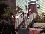 Episode 110: School Mom