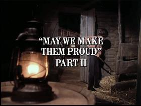 May We Make Them Proud (Part 2)