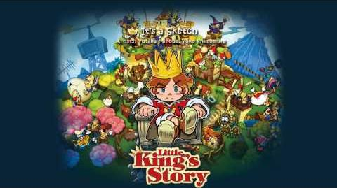It's A Sketch - Little King's Story Soundtrack
