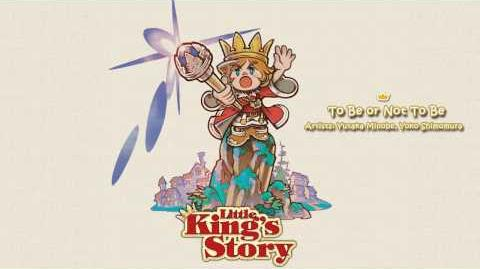 To Be Or Not To Be - Little King's Story Soundtrack