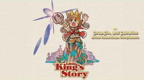 Soup, Sin, And Salvation - Little King's Story Soundtrack