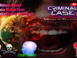 Criminal Case Third Line: World Dominant