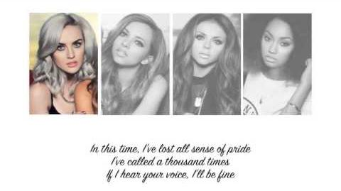 Little Mix - These Four Walls (Lyrics Parts on Screen)