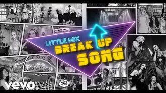 Little Mix - Break Up Song (Lyric Video)