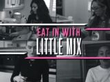 Eat In with Little Mix